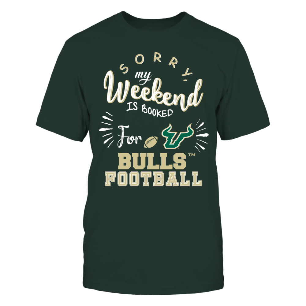 South Florida Bulls - Sorry My Weekend is Booked Front picture