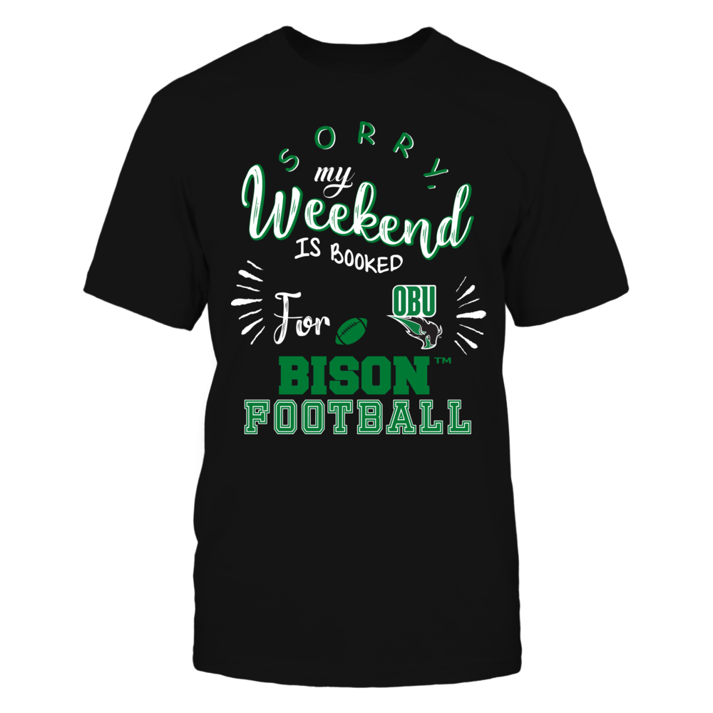 Oklahoma Baptist Bison - Sorry My Weekend is Booked Front picture