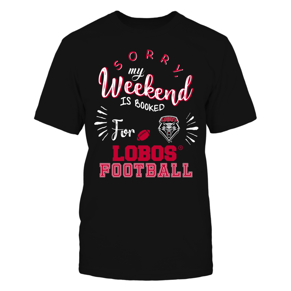 New Mexico Lobos - Sorry My Weekend is Booked Front picture