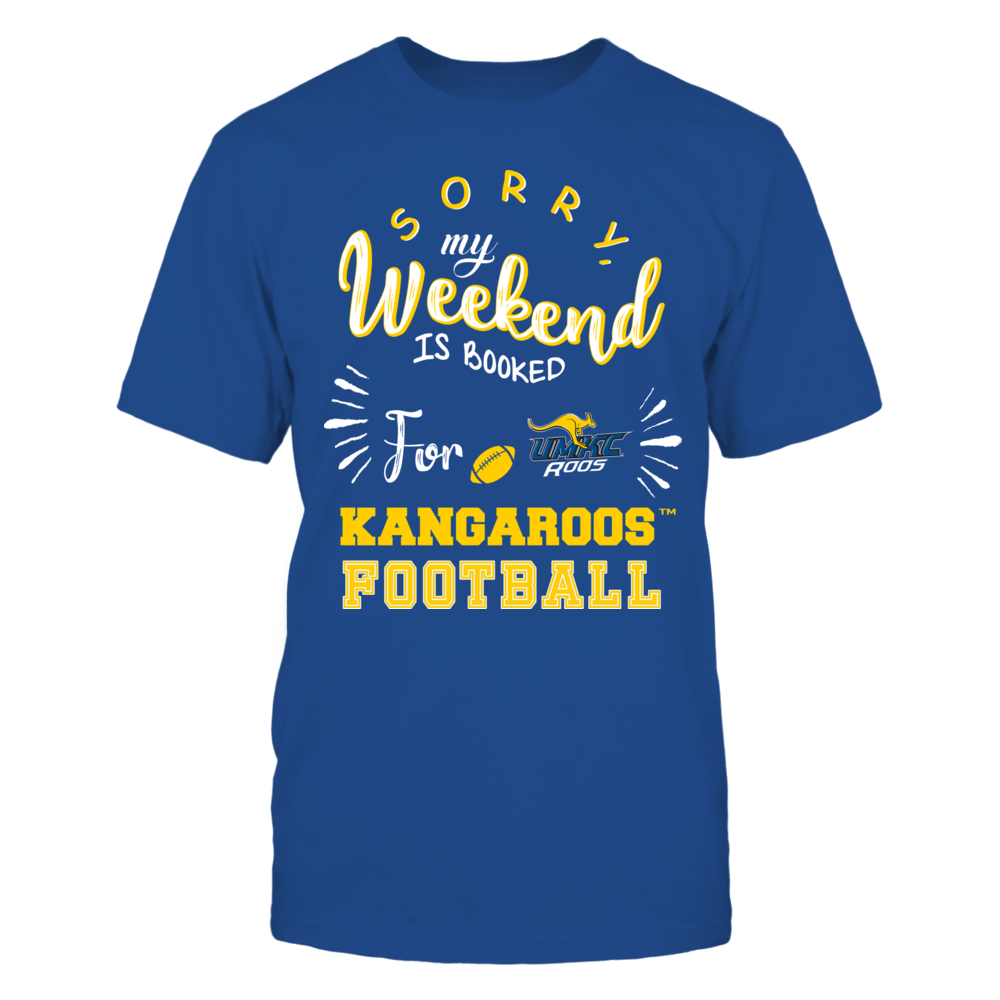 UMKC Kangaroos - Sorry My Weekend is Booked Front picture