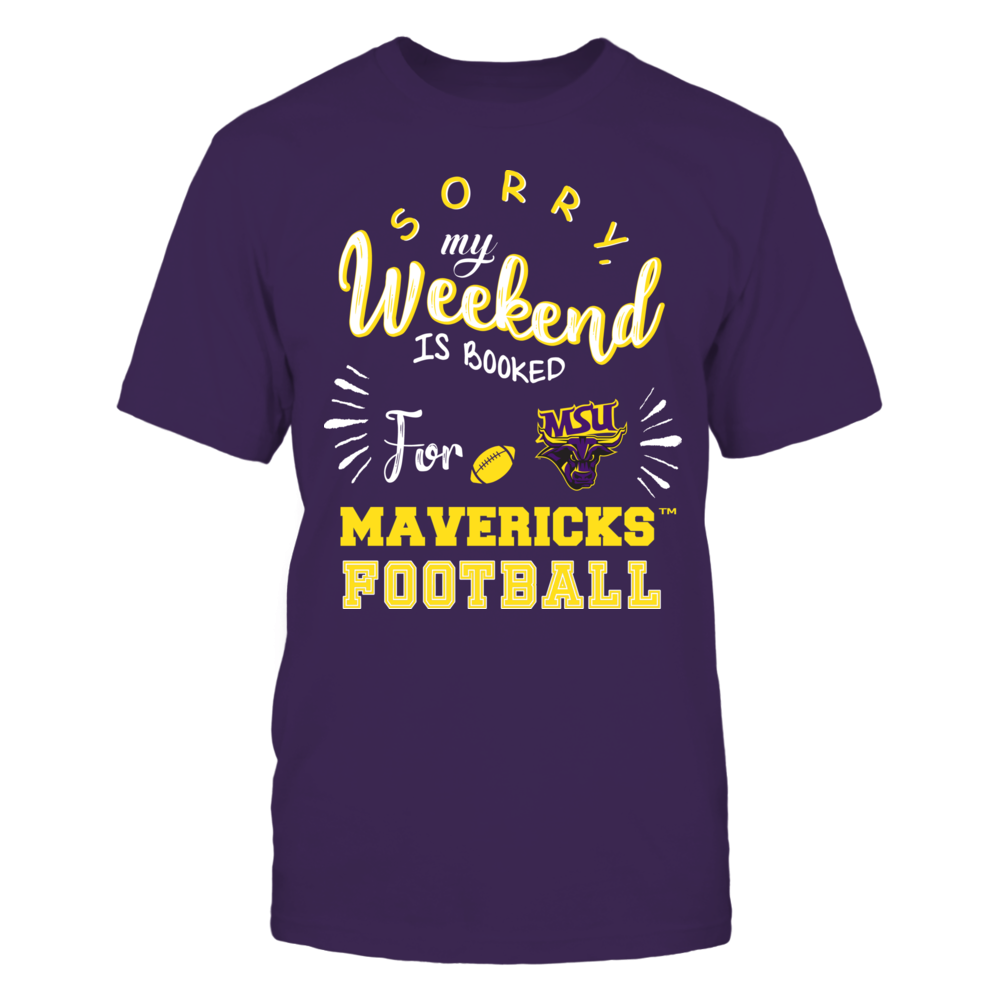 Minnesota State Mavericks - Sorry My Weekend is Booked Front picture
