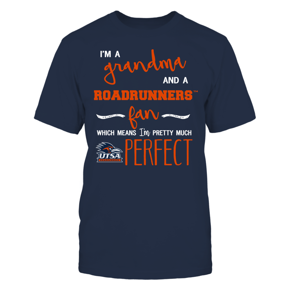 UTSA Roadrunners - Perfect Grandma Front picture