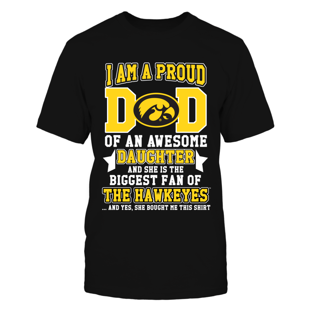 Iowa Hawkeyes - I'm A Proud Dad Of A Biggest Fan Front picture