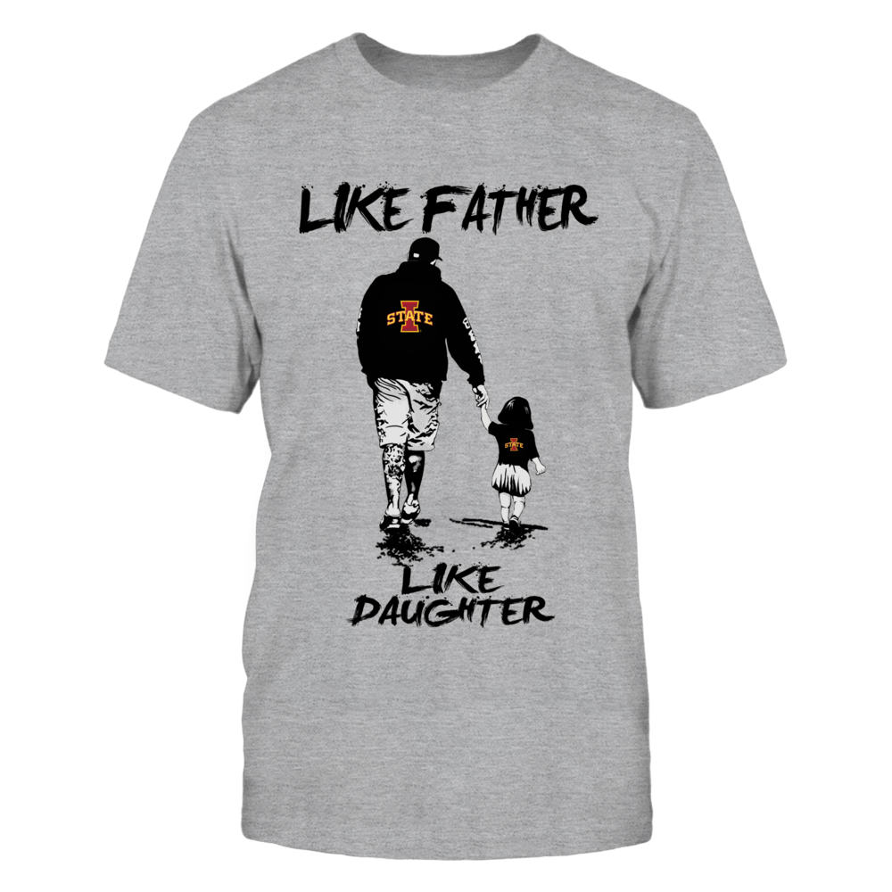 Iowa State Cyclones - Like Father Like Daughter - Grey Shirt Front picture