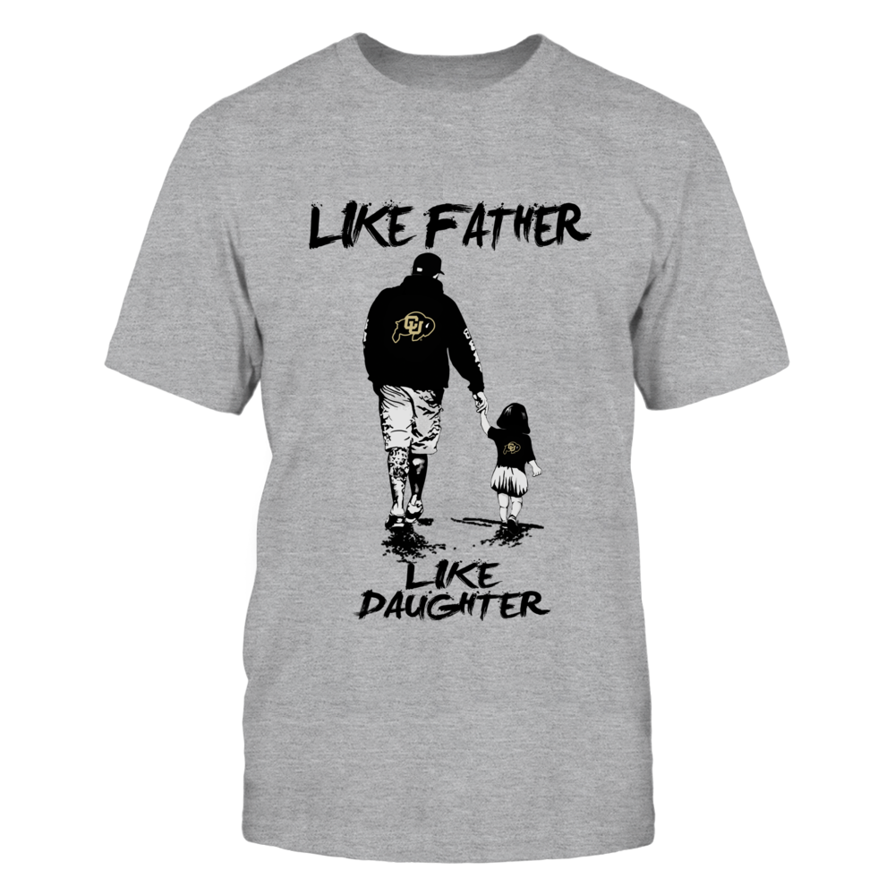 Colorado Buffaloes - Like Father Like Daughter - Grey Shirt Front picture