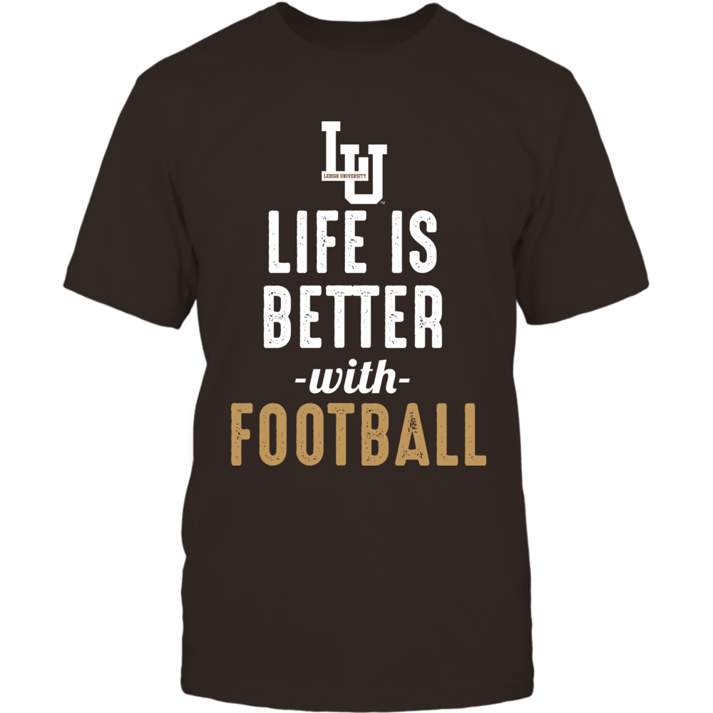 Lehigh Mountain Hawks - Life is Better with Football Front picture