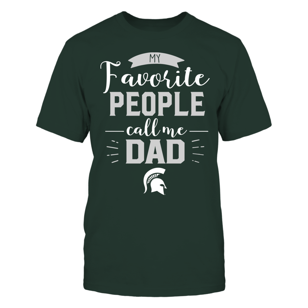 Michigan State Spartans - My Favorite People Call Me - Dad Front picture