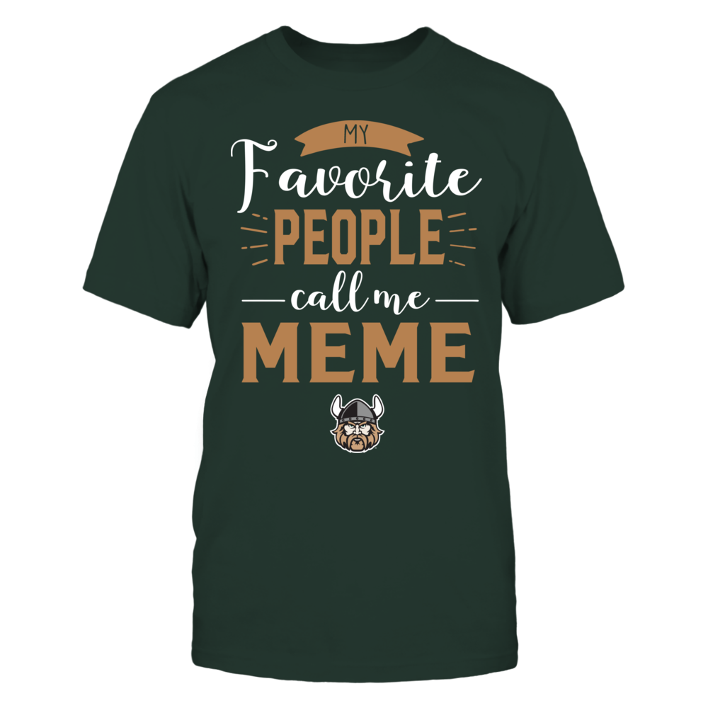 Cleveland State Vikings - My Favorite People Call Me - Meme Front picture