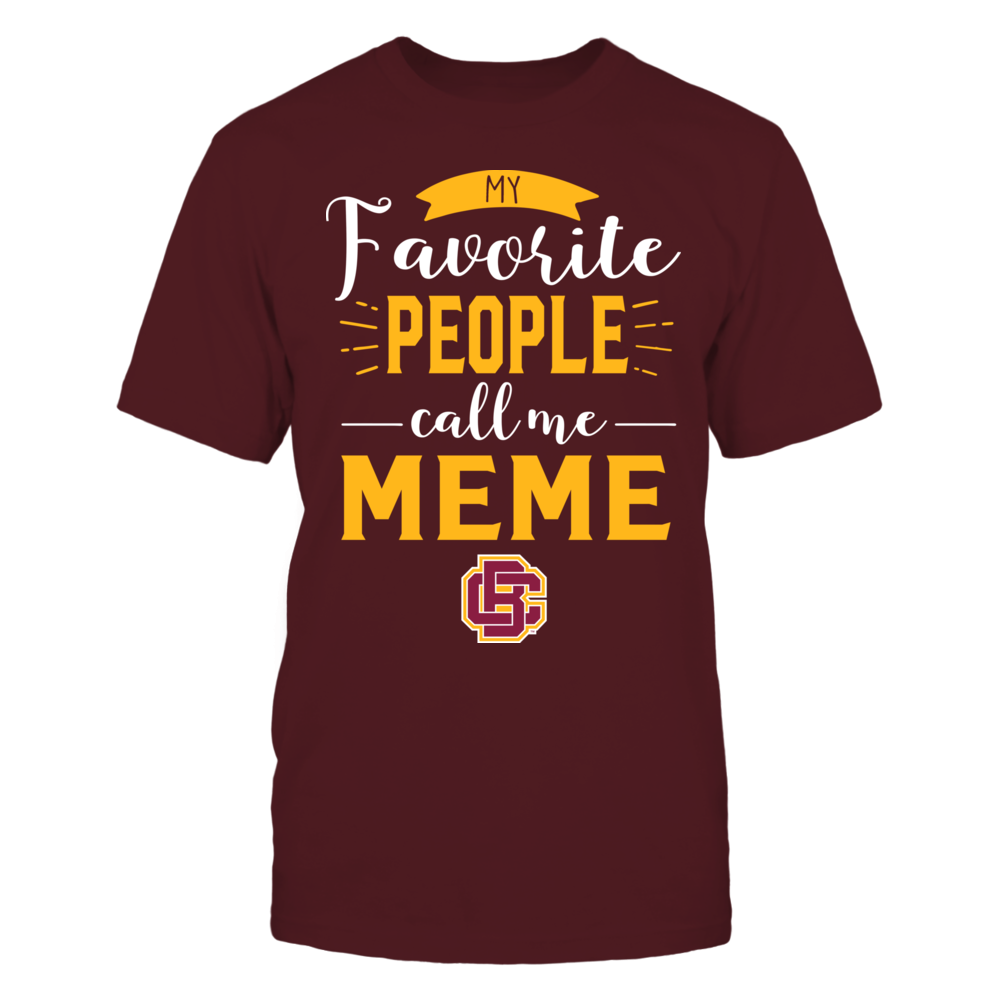 Bethune-Cookman Wildcats - My Favorite People Call Me - Meme Front picture
