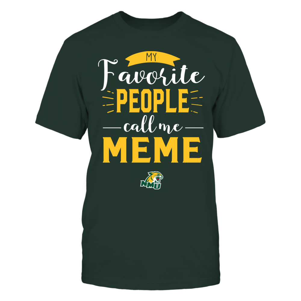 Northern Michigan Wildcats - My Favorite People Call Me - Meme Front picture