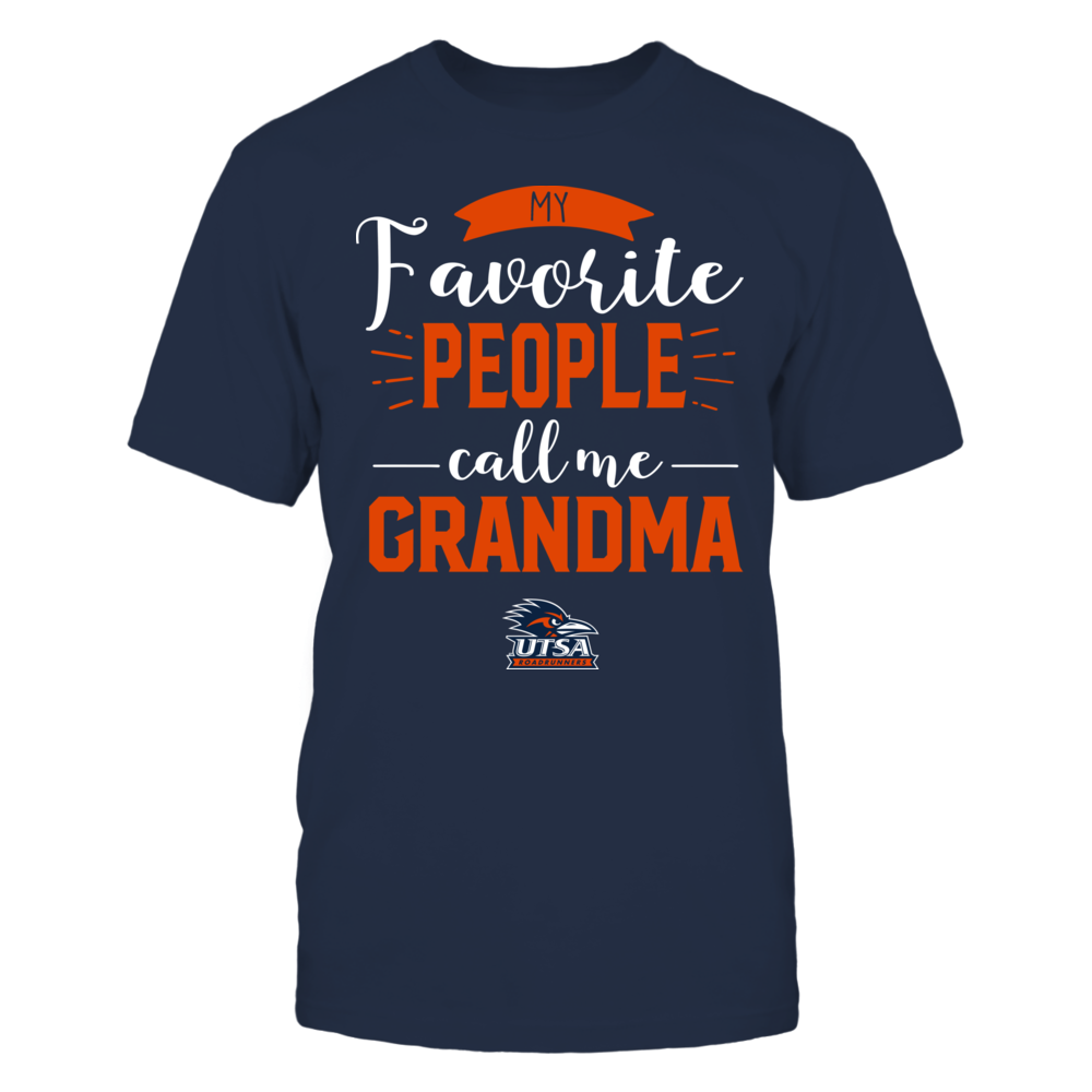 UTSA Roadrunners - My Favorite People Call Me - Grandma Front picture