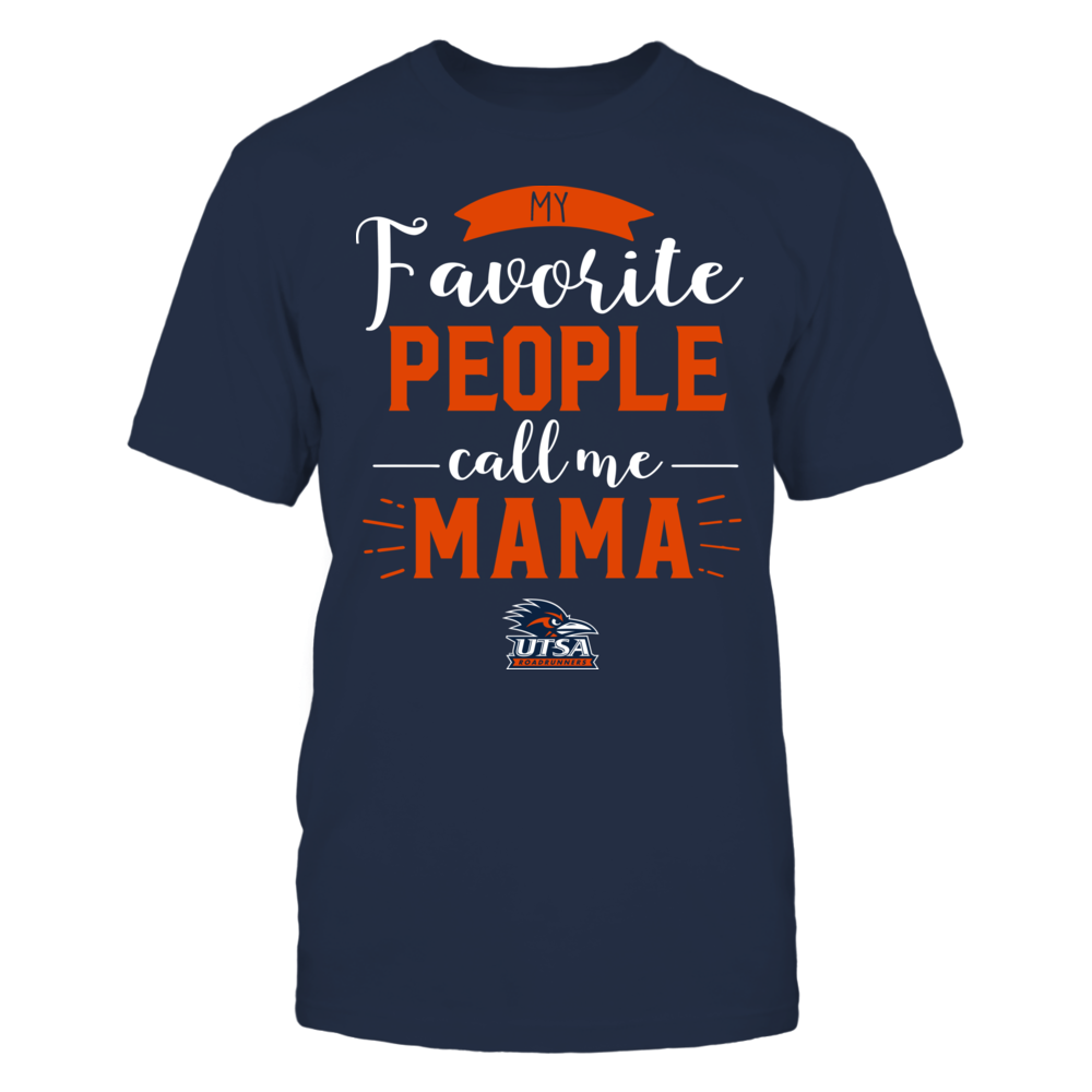 UTSA Roadrunners - My Favorite People Call Me - Mama Front picture