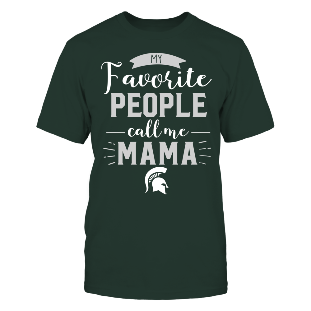 Michigan State Spartans - My Favorite People Call Me - Mama Front picture