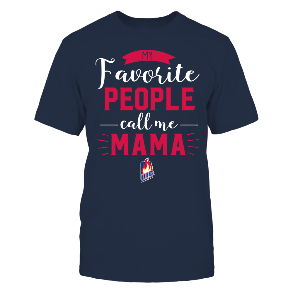 UIC Flames - My Favorite People Call Me - Mama Front picture