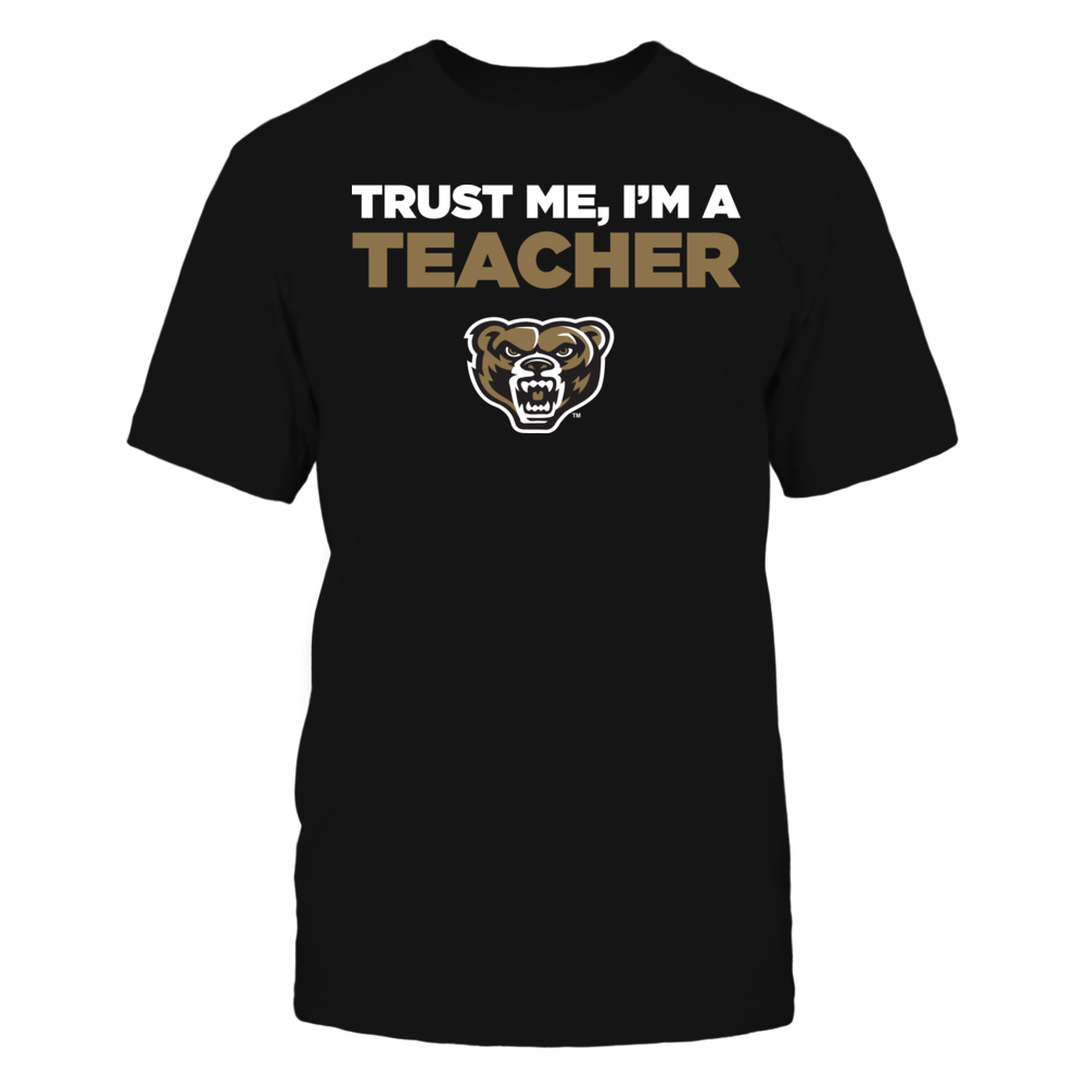 Oakland Golden Grizzlies - Trust Me - I'm a Teacher - Team Front picture