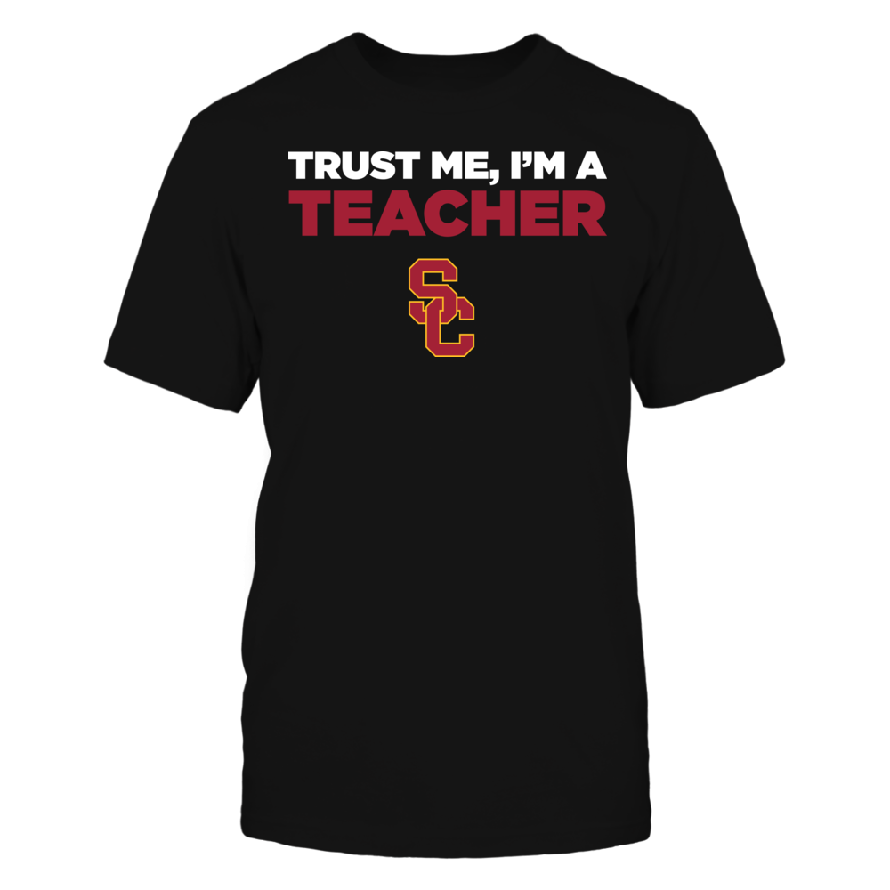 USC Trojans - Trust Me - I'm a Teacher - Team Front picture
