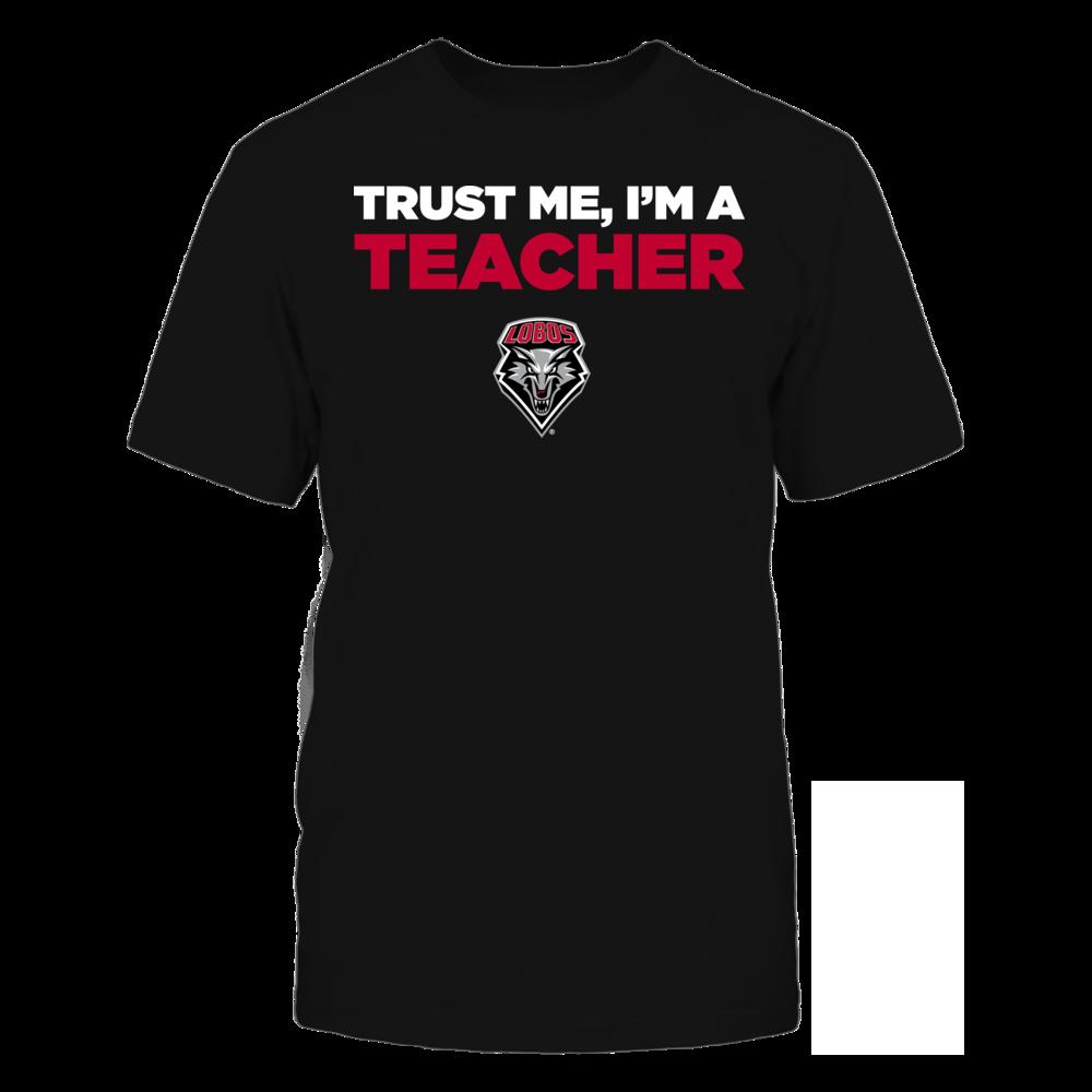 New Mexico Lobos - Trust Me - I'm a Teacher - Team Front picture