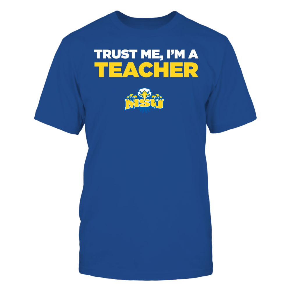 Morehead State Eagles - Trust Me - I'm a Teacher - Team Front picture