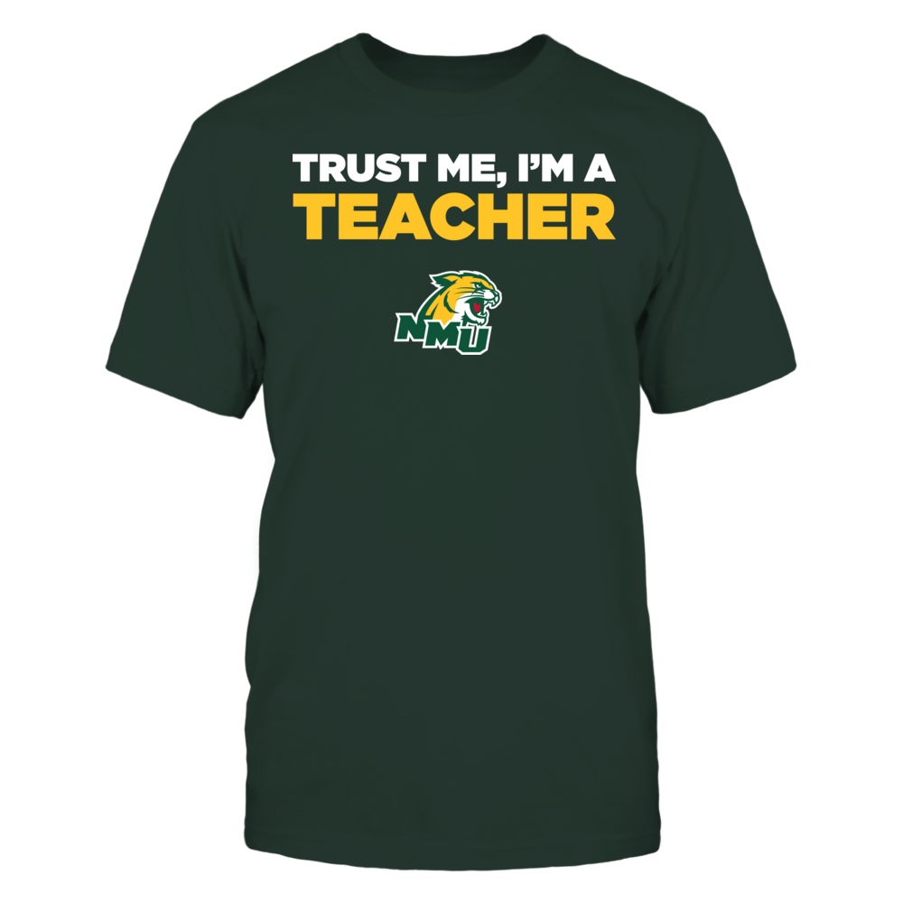 Northern Michigan Wildcats - Trust Me - I'm a Teacher - Team Front picture