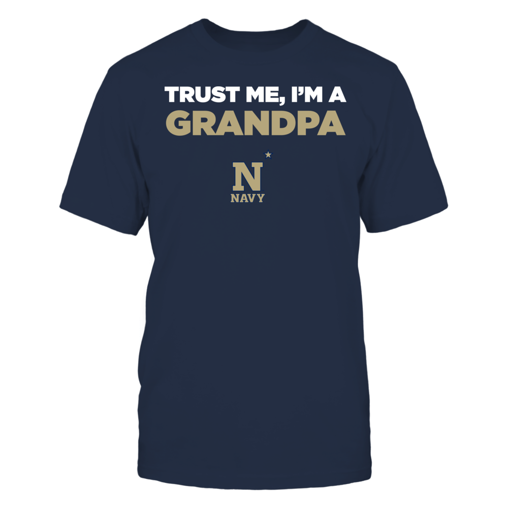 Navy Midshipmen - Trust Me - I'm a Grandpa - Team Front picture