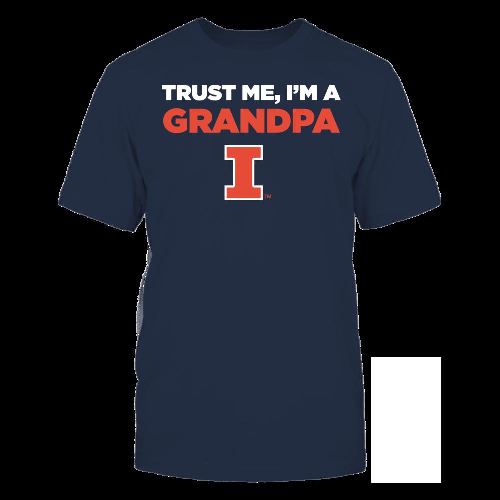 Illinois Fighting Illini - Trust Me - I'm a Grandpa - Team Front picture