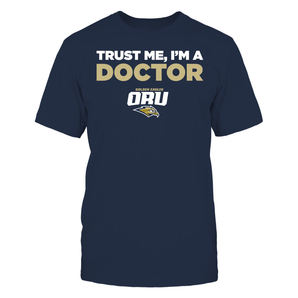 Oral Roberts Golden Eagles - Trust Me - I'm a Doctor - Team Front picture