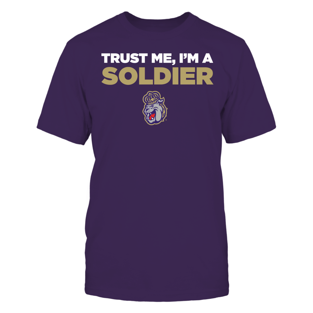 James Madison Dukes - Trust Me - I'm a Soldier - Team Front picture