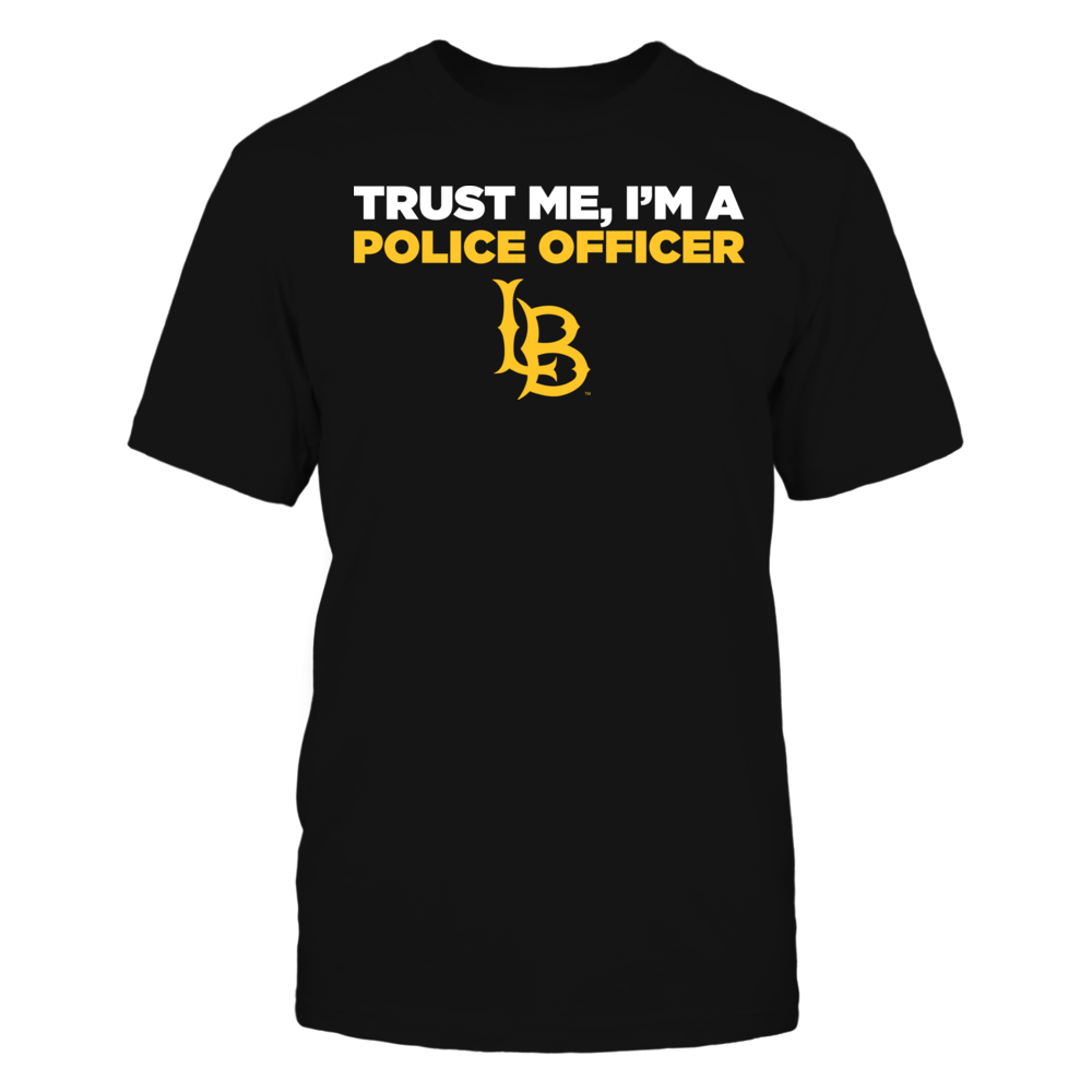 Long Beach State 49ers - Trust Me - I'm a Police Officer - Team Front picture