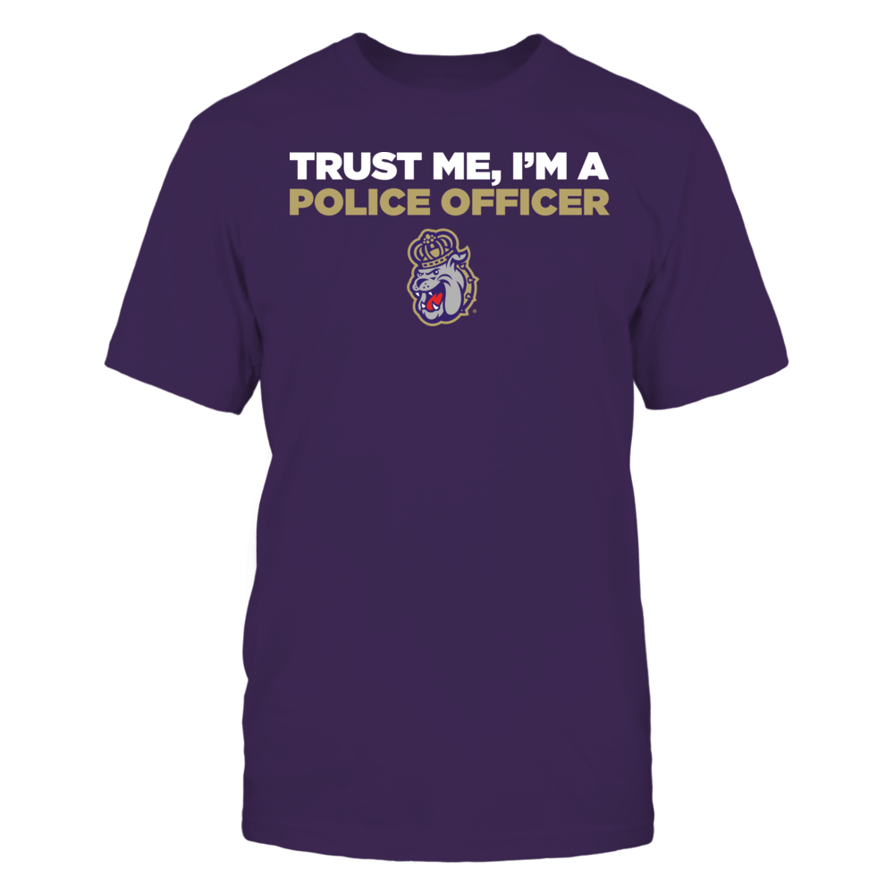 James Madison Dukes - Trust Me - I'm a Police Officer - Team Front picture