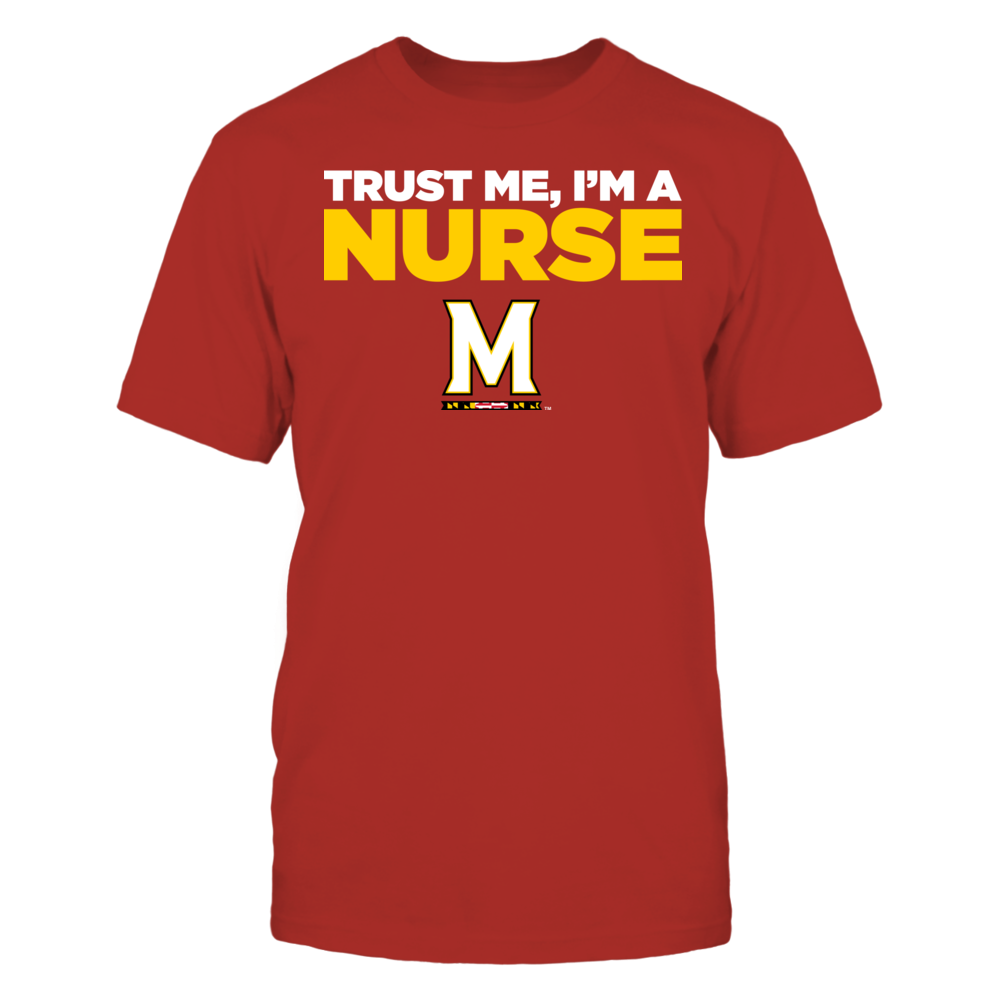 Maryland Terrapins - Trust Me - I'm a Nurse - Team Front picture