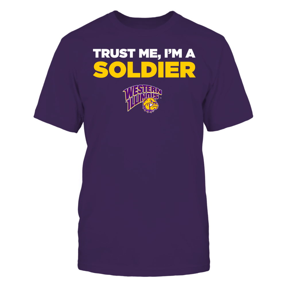 Western Illinois Leathernecks - Trust Me - I'm a Soldier - Team Front picture