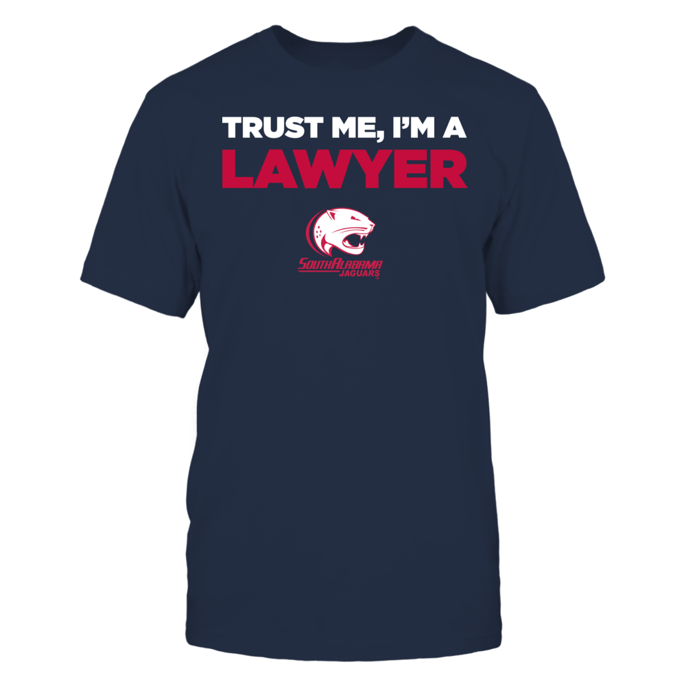 South Alabama Jaguars - Trust Me - I'm a Lawyer - Team Front picture