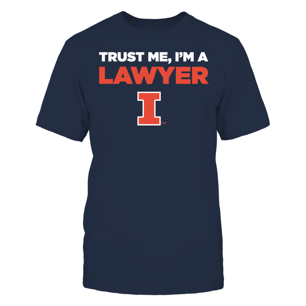 Illinois Fighting Illini - Trust Me - I'm a Lawyer - Team Front picture