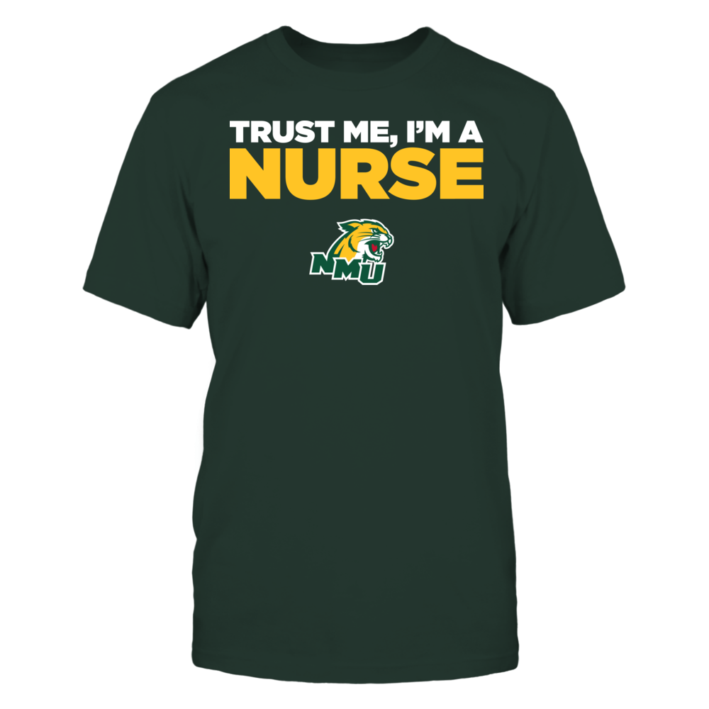 Northern Michigan Wildcats - Trust Me - I'm a Nurse - Team Front picture