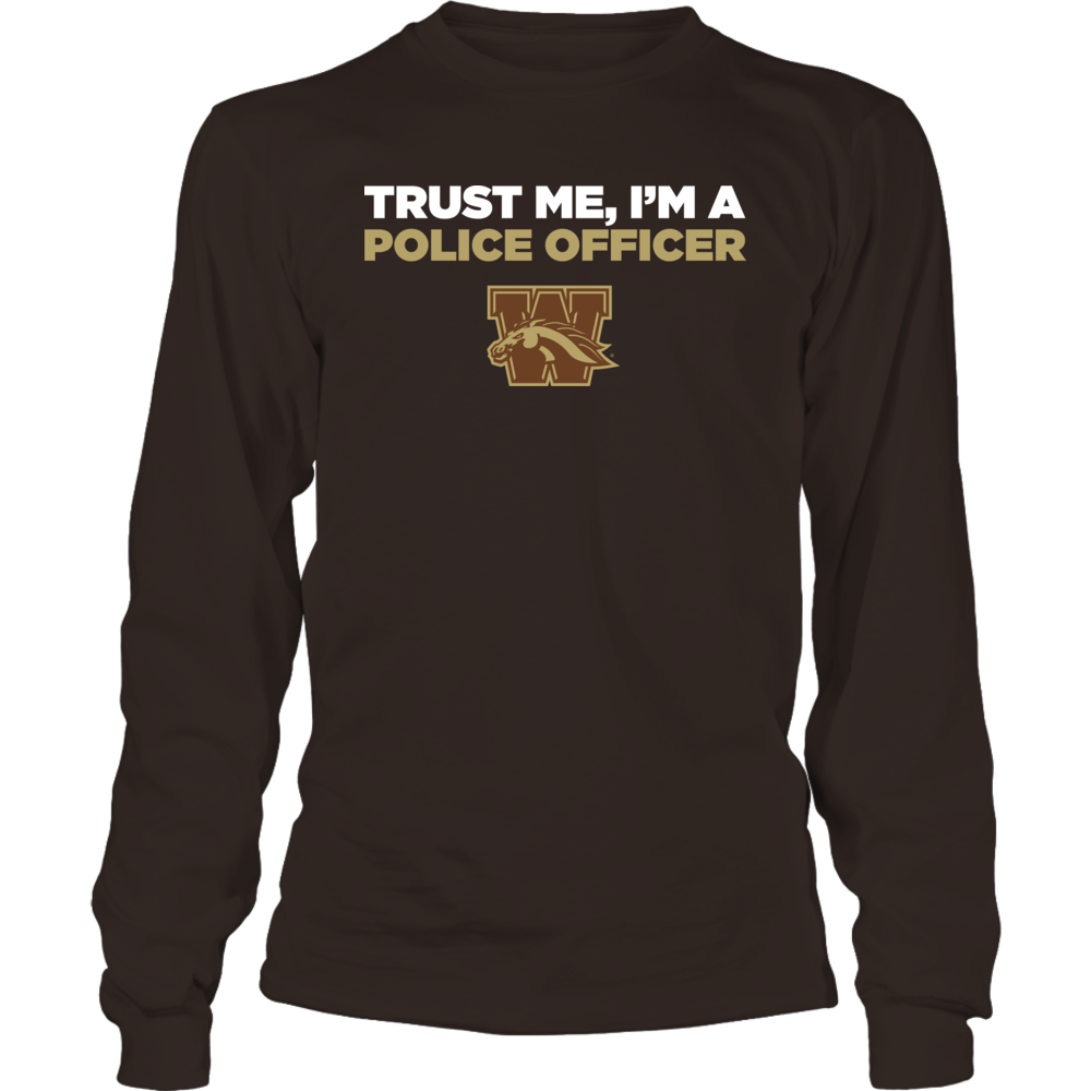 Western Michigan Broncos - Trust Me - I'm a Police Officer - Team Front picture