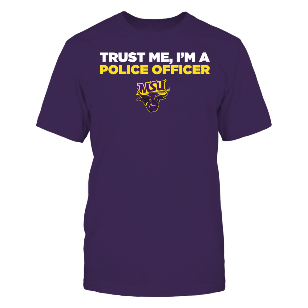 Minnesota State Mavericks - Trust Me - I'm a Police Officer - Team Front picture