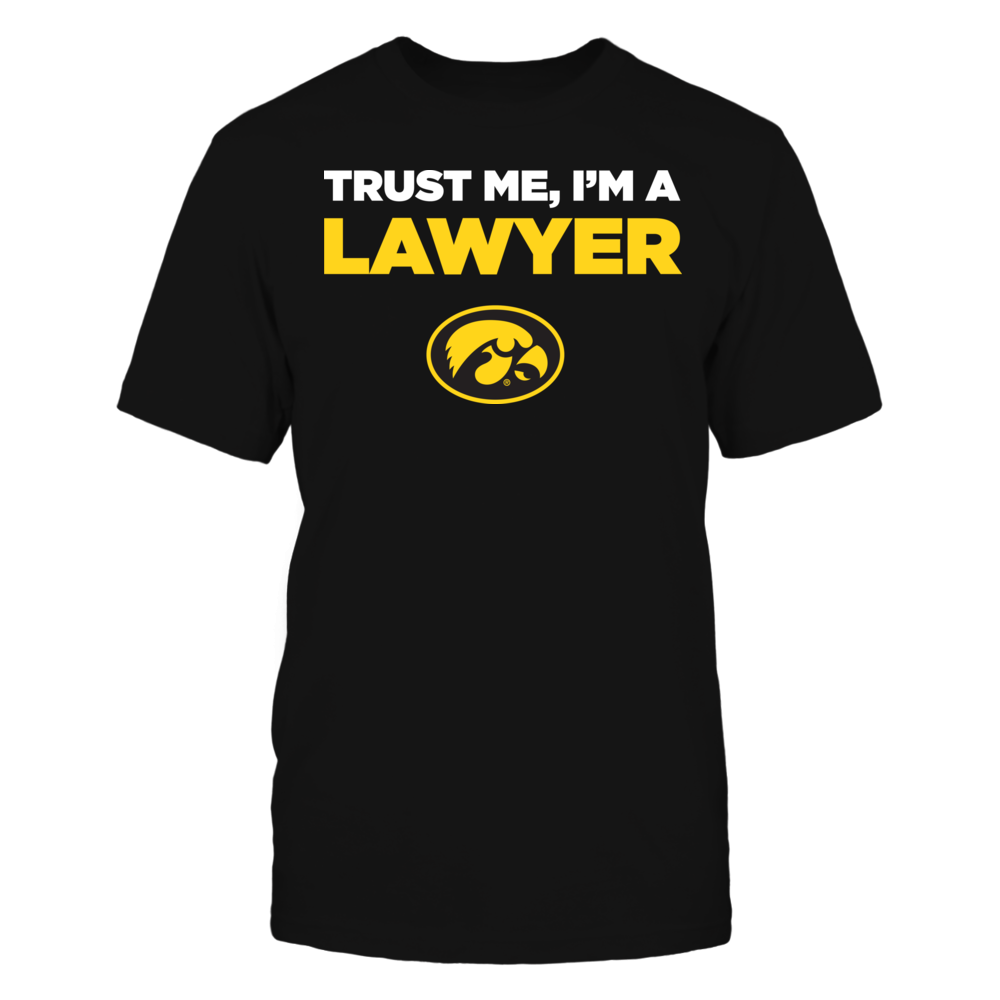 Iowa Hawkeyes - Trust Me - I'm a Lawyer - Team Front picture