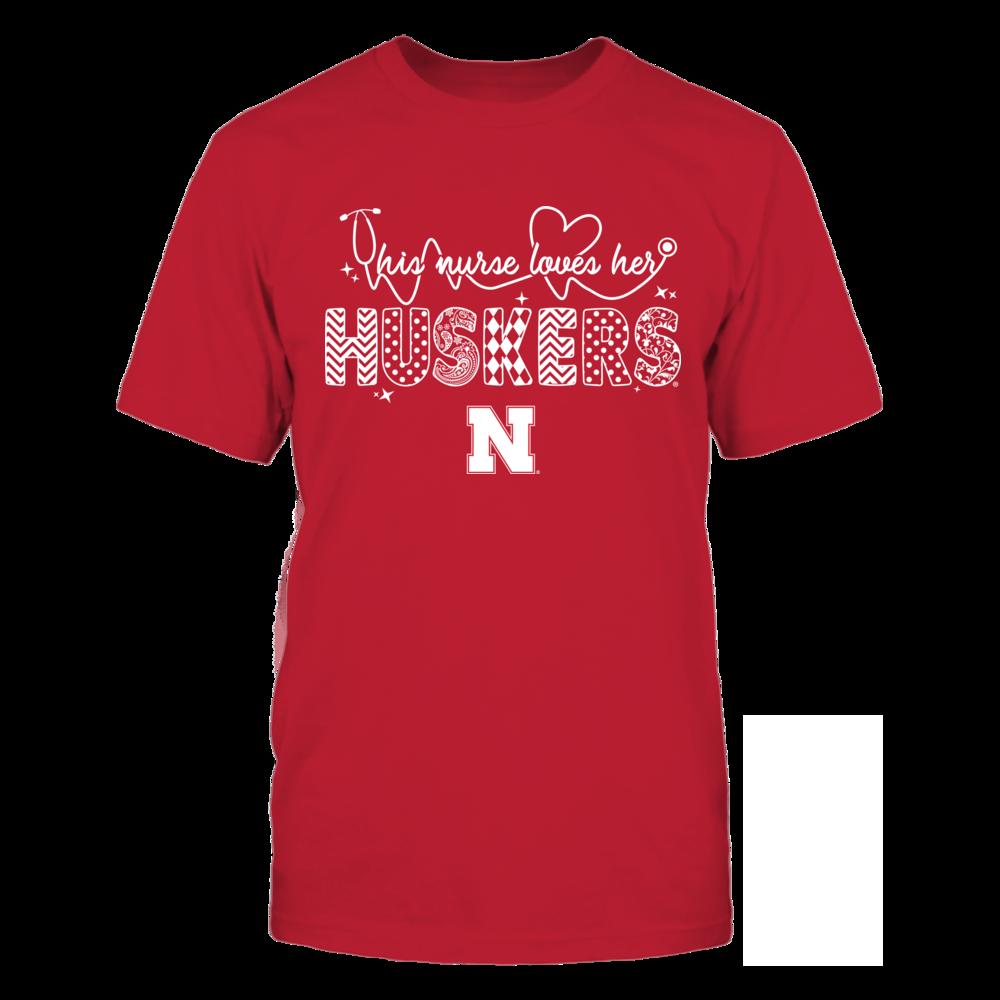 Nebraska Cornhuskers - Nurse - This Women Loves Team - Slogan Pattern Front picture
