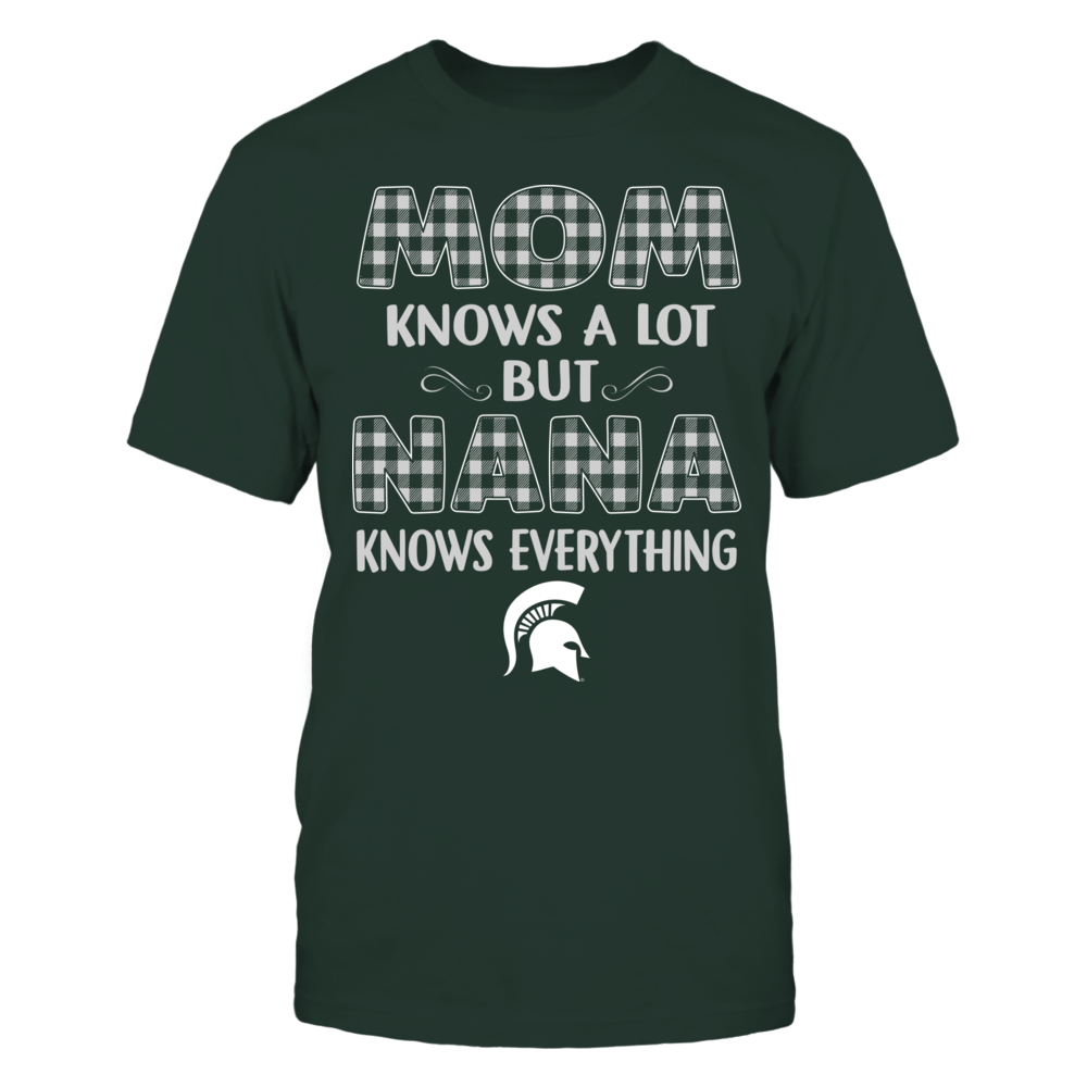 Michigan State Spartans - Mom Knows A Lot - Nana Knows Everything - Team Front picture