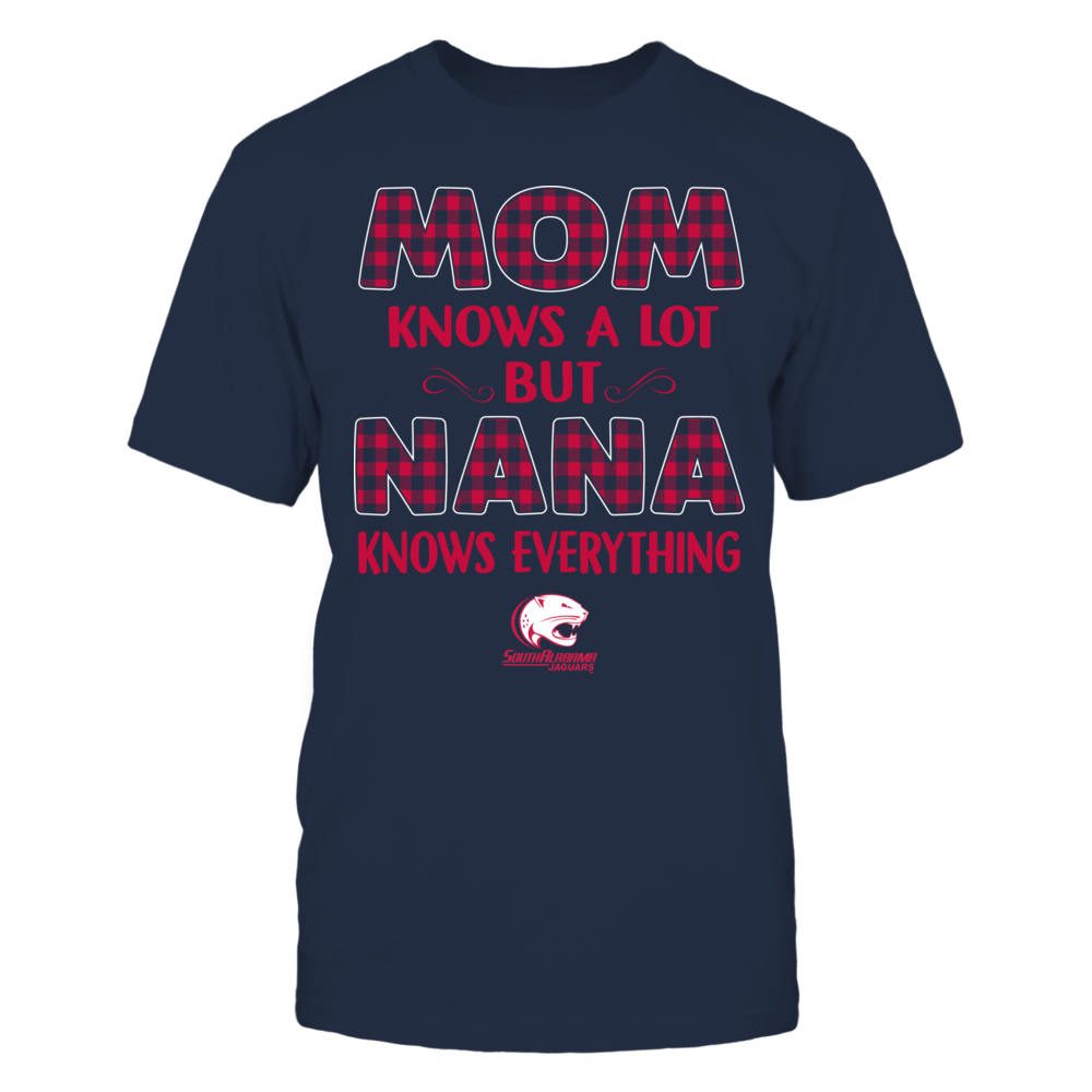 South Alabama Jaguars - Mom Knows A Lot - Nana Knows Everything - Team Front picture