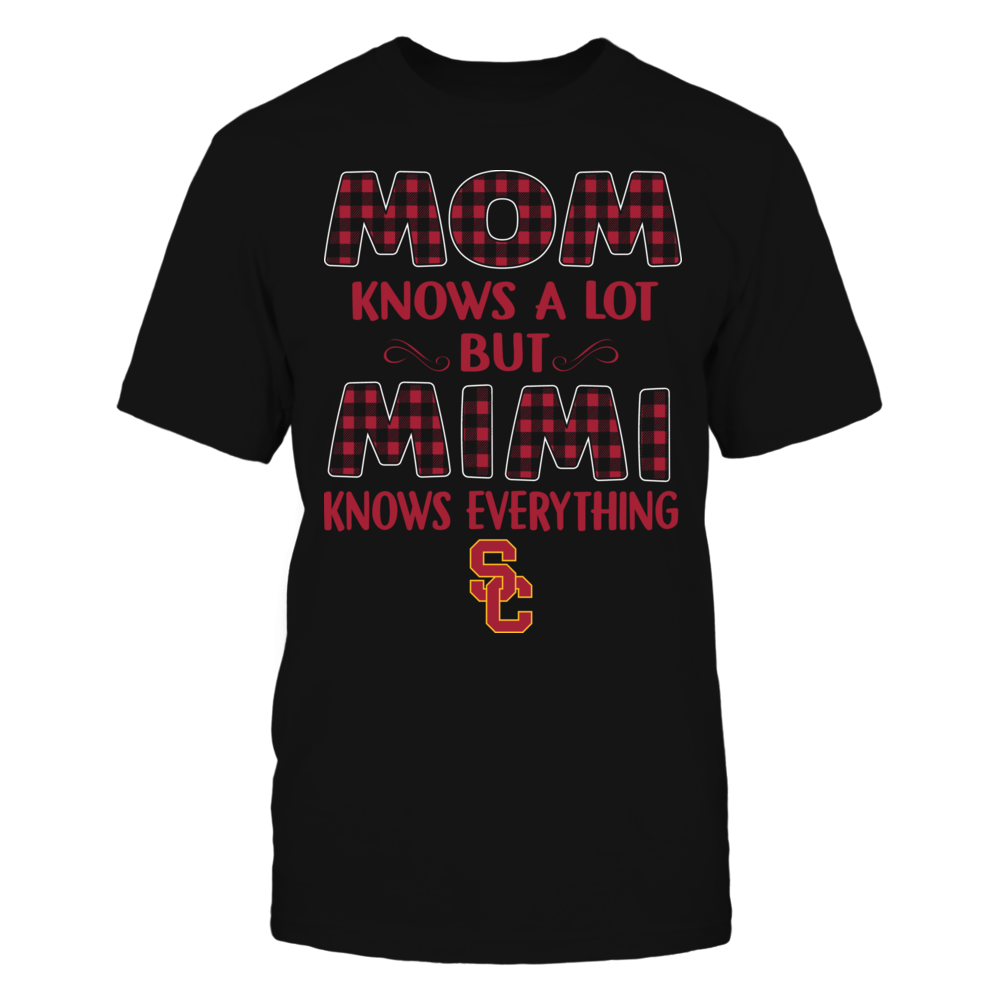 USC Trojans - Mom Knows A Lot - Mimi Knows Everything - Team Front picture