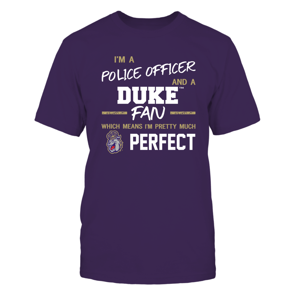 James Madison Dukes - Perfect Police Officer - Team Front picture