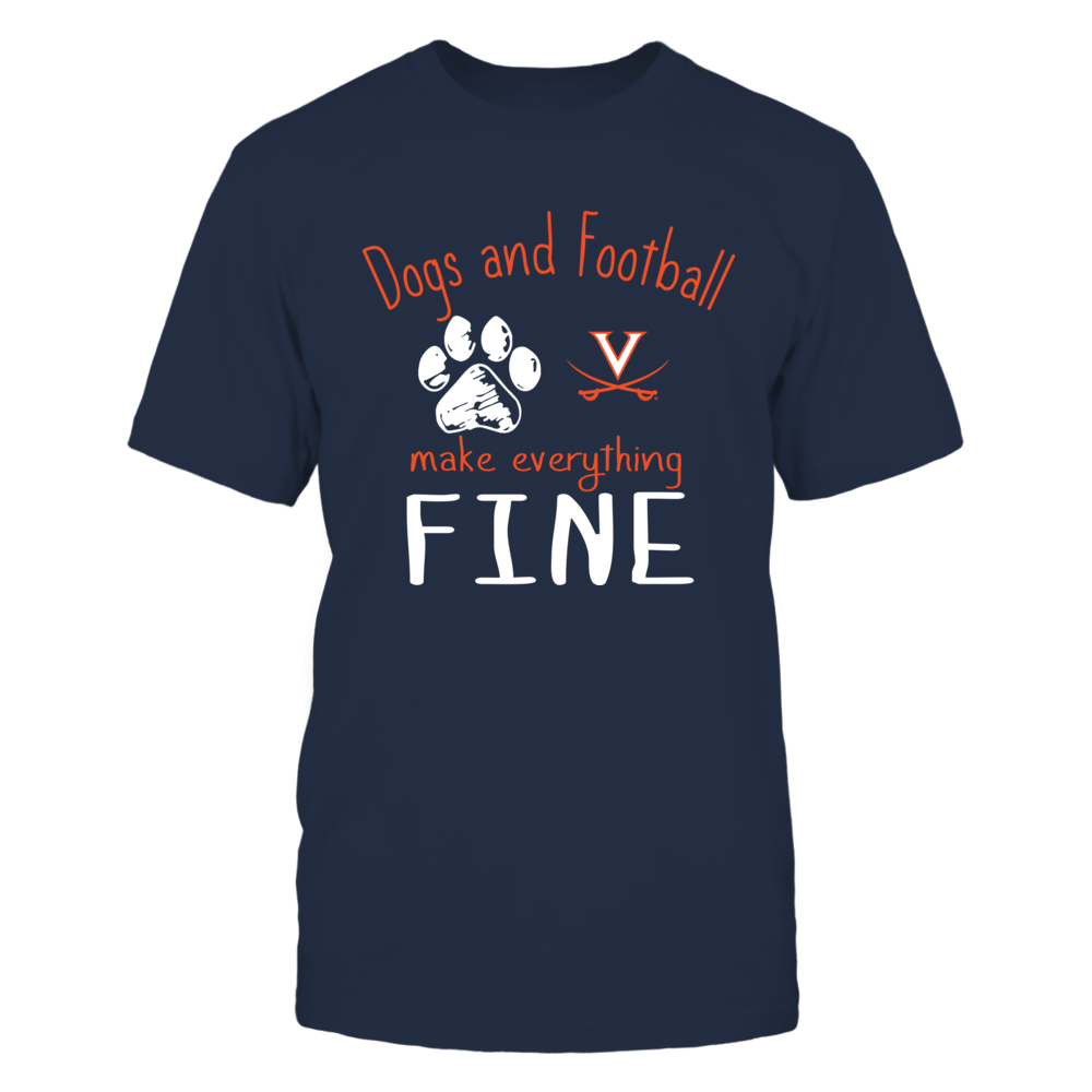 Virginia Cavaliers - Dogs And Football Make Everything Fine Front picture