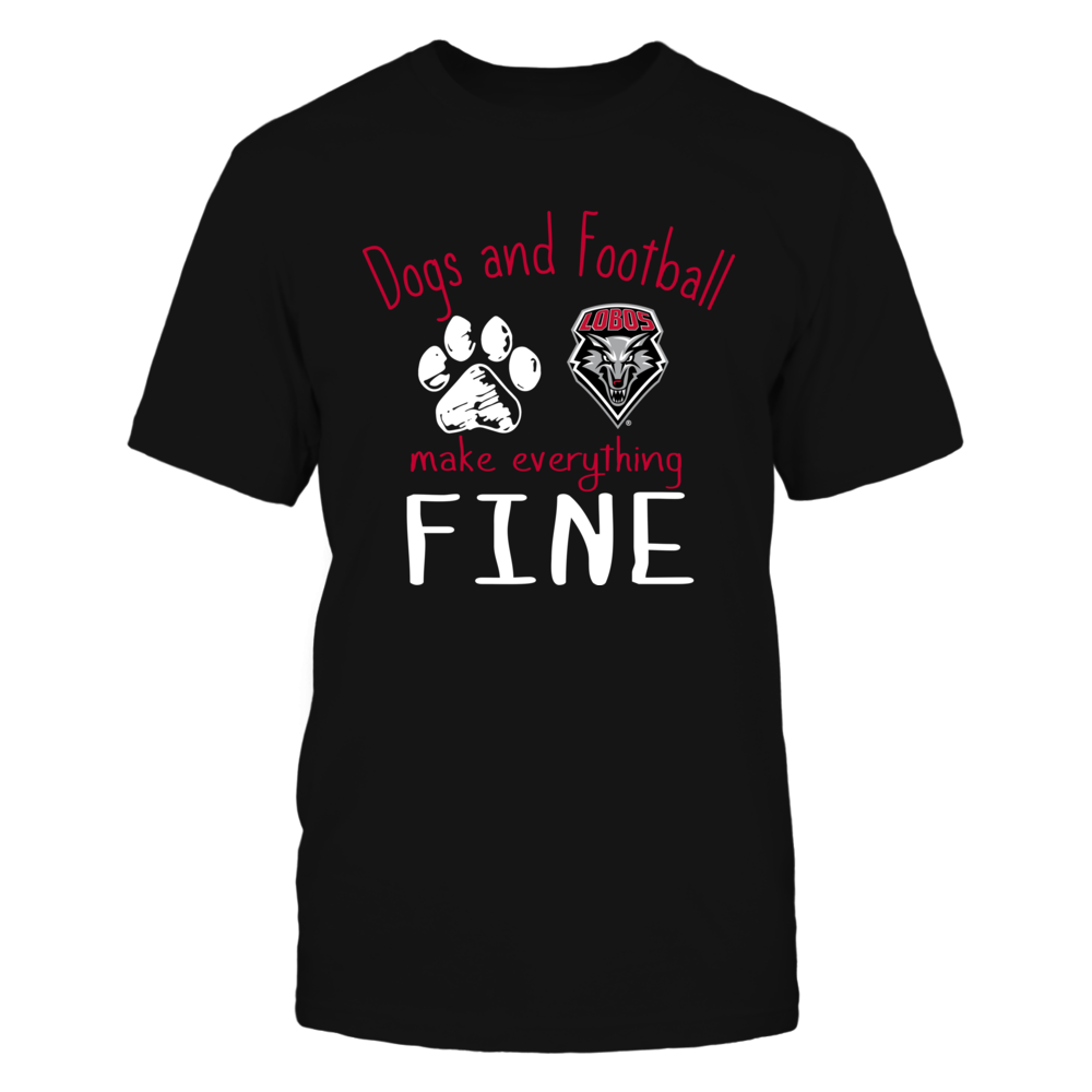 New Mexico Lobos - Dogs And Football Make Everything Fine Front picture