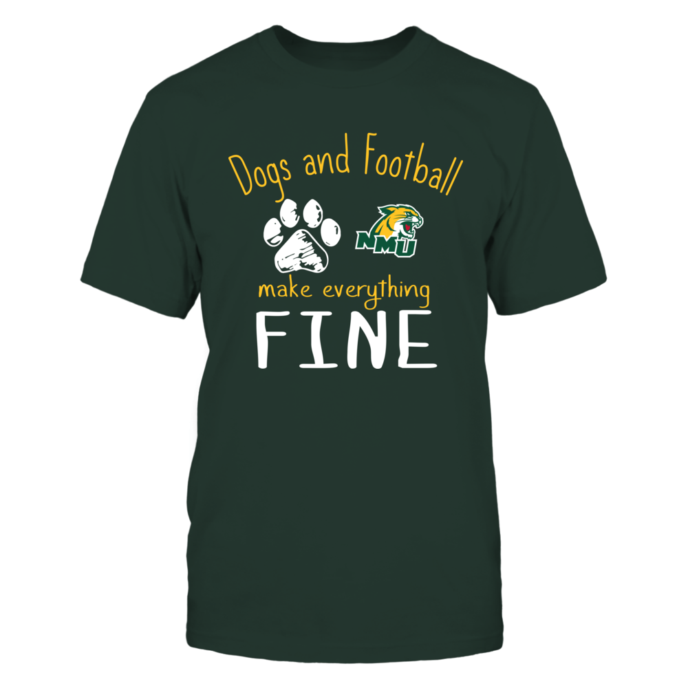 Northern Michigan Wildcats - Dogs And Football Make Everything Fine Front picture