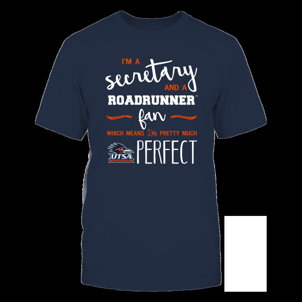 UTSA Roadrunners - Perfect Secretary - Team Front picture