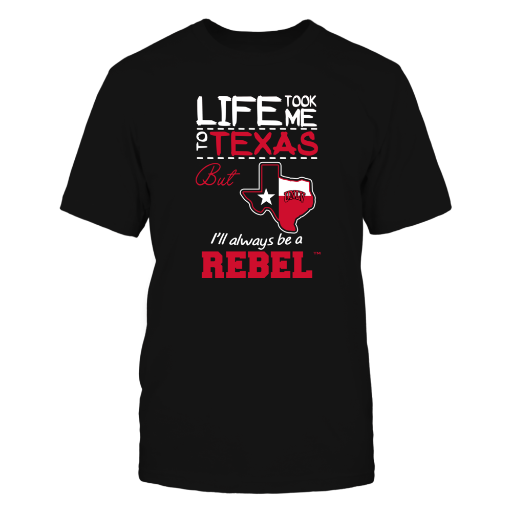 UNLV Rebels - Life Took Me To Texas - Team Front picture