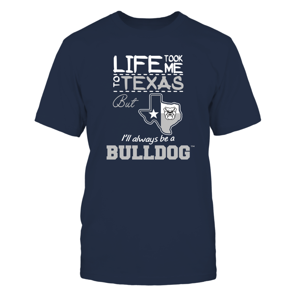 Butler Bulldogs - Life Took Me To Texas - Team Front picture