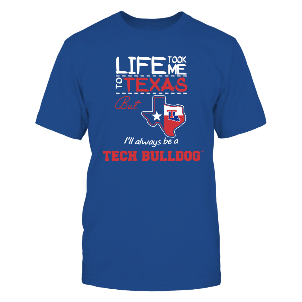 Louisiana Tech Bulldogs - Life Took Me To Texas - Team Front picture