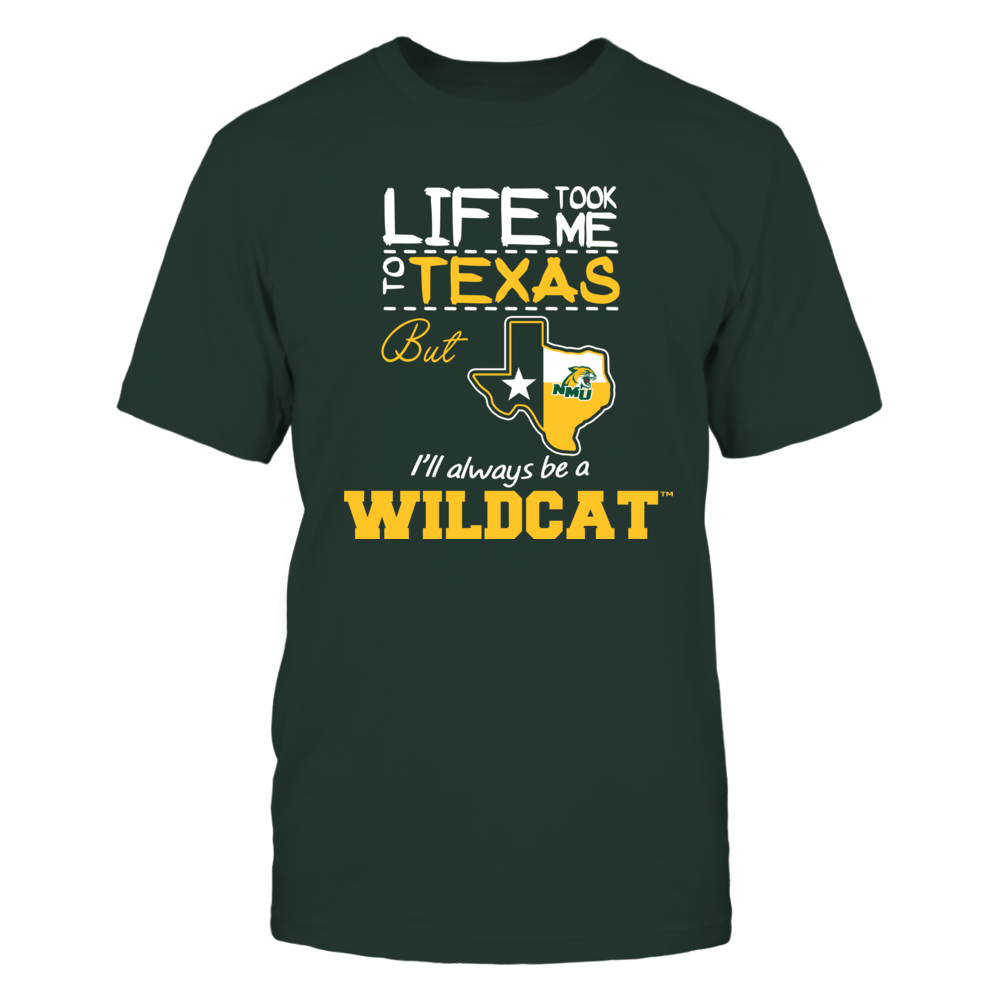 Northern Michigan Wildcats - Life Took Me To Texas - Team Front picture